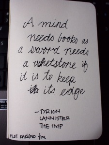 quotes: a mind needs books as a sword needs a whetstone by tyrion lannister